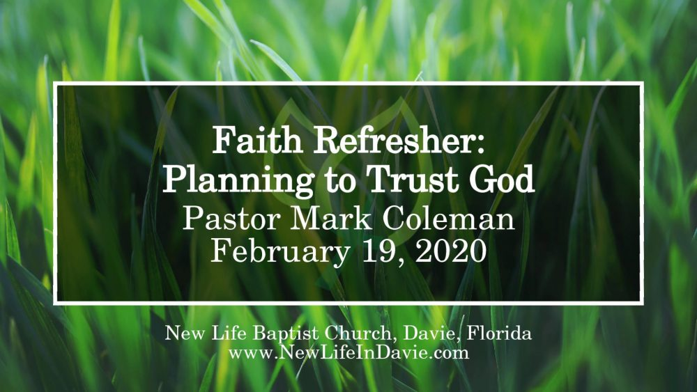 Faith Refresher: Planning to Trust God