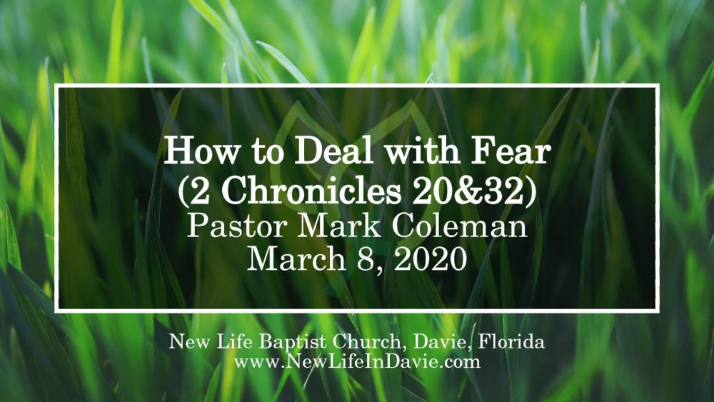 How to Deal with Fear (2 Chronicles 20 + 32)