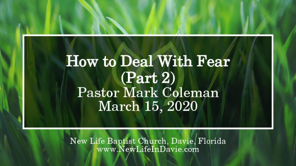 How to Deal With Fear – Part 2
