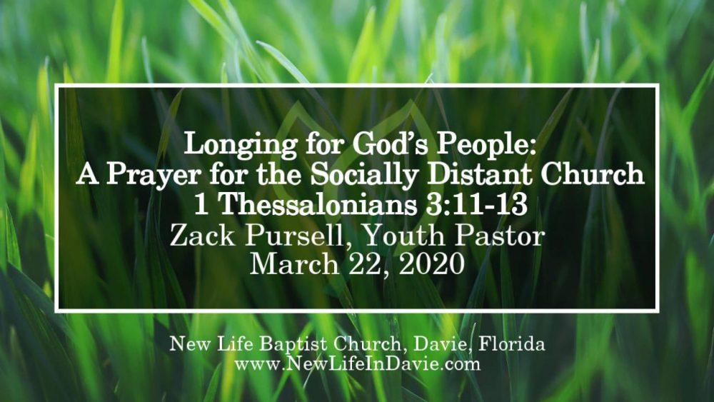 Longing for God's People: A Prayer for the Socially Distant Church (1 Thessalonians 3:11-13)