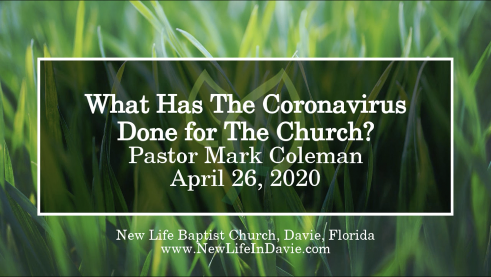 What Has The Coronavirus Done for The Church?