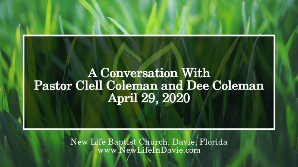A Conversation With Pastor Clell Coleman and Dee Coleman