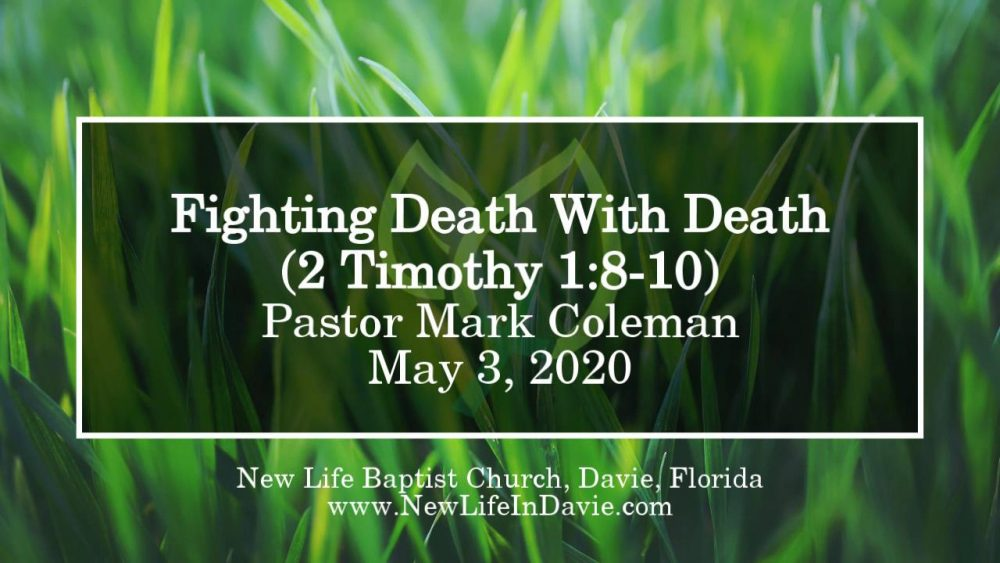 Fighting Death with Death (2 Timothy 1:8-10)