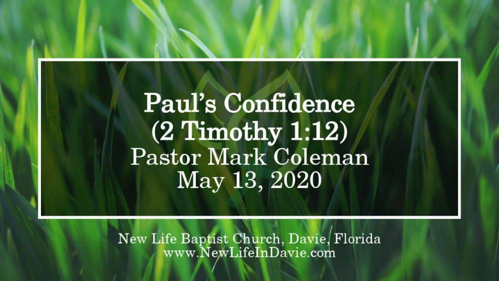 Paul's Confidence (2 Timothy 1:12)