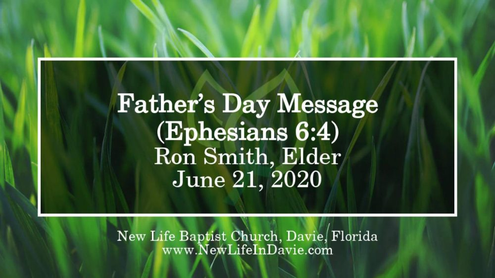 Father's Day Message (Ephesians 6:4)