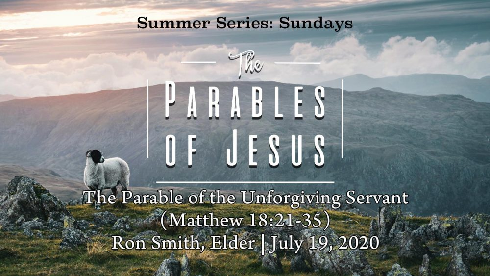 The Parable of the Unforgiving Servant (Matthew 18:21-35)