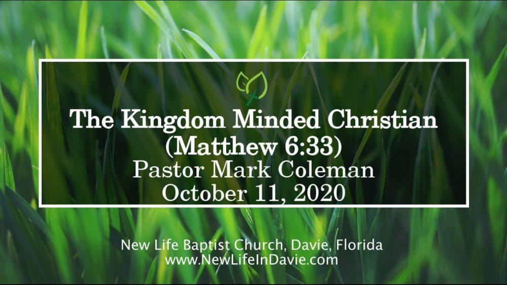 The Kingdom-Minded Christian (Matthew 6:33)