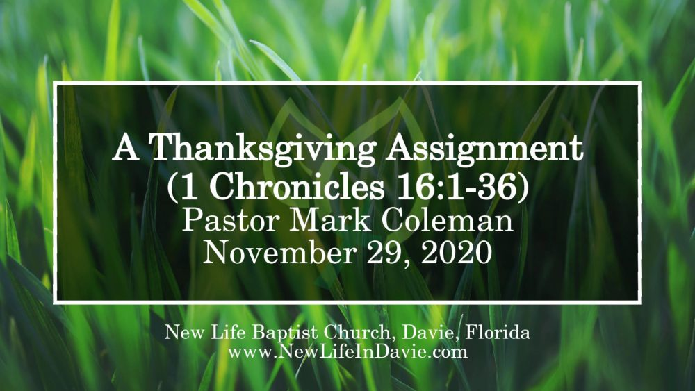 A Thanksgiving Assignment (1 Chronicles 16:1-36