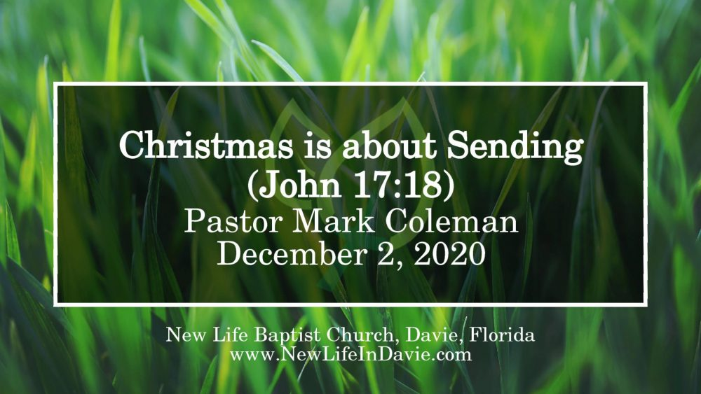 Christmas Is About Sending (John 17:18)